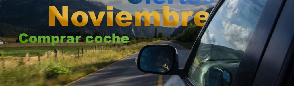 Comprar coche en noviembre
